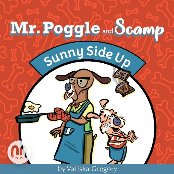 Sunny Side Up (A Mr. Poggle and Scamp book)