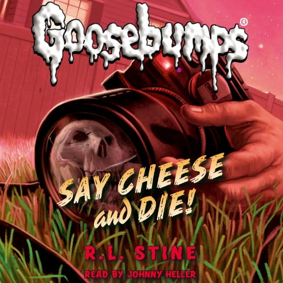 Goosebumps #4: Say Cheese and Die!