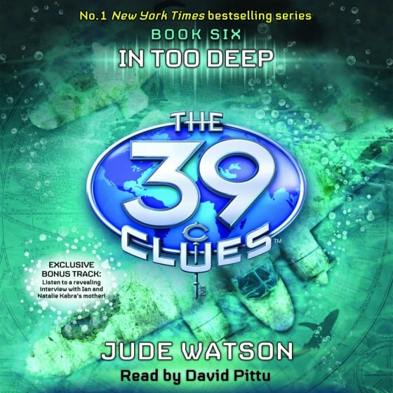 The 39 Clues (Book Six): In Too Deep