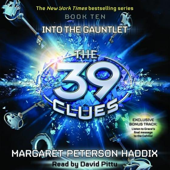 The 39 Clues (Book Ten): Into the Gauntlet