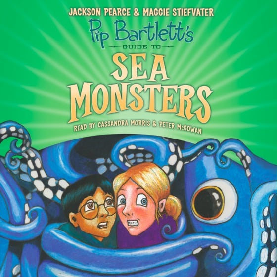 Pip Bartlett's Guide to Sea Monsters (Book #3)