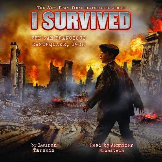 I Survived the San Francisco Earthquake, 1906 (Book #5)