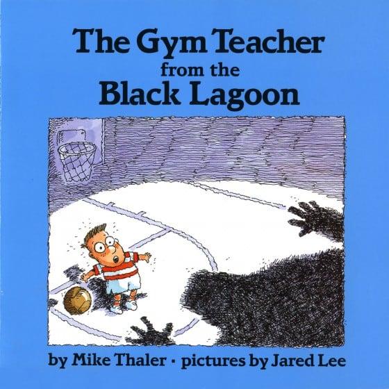 The Gym Teacher From The Black Lagoon