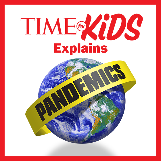 Time for Kids Explains: Pandemics
