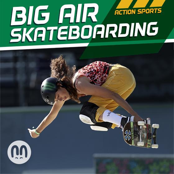 Action Sports: Big Air Skateboarding