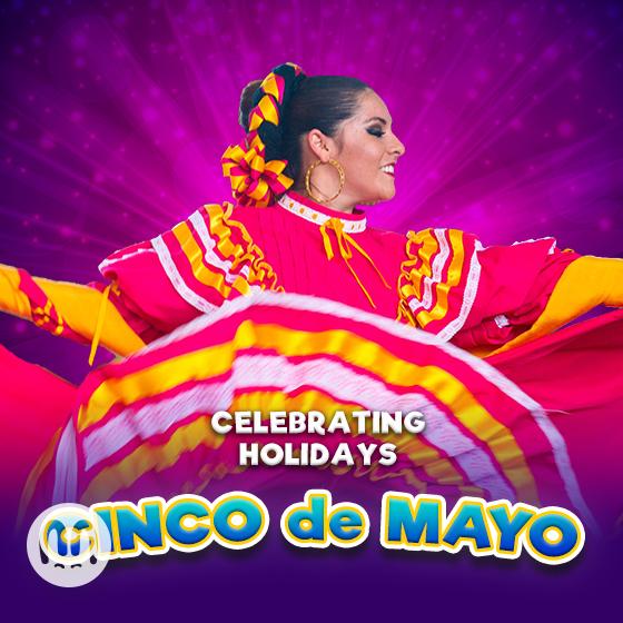 Celebrating Holidays: Cinco De Mayo