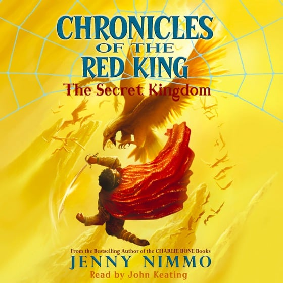 Chronicles of the Red King #1: The Secret Kingdom