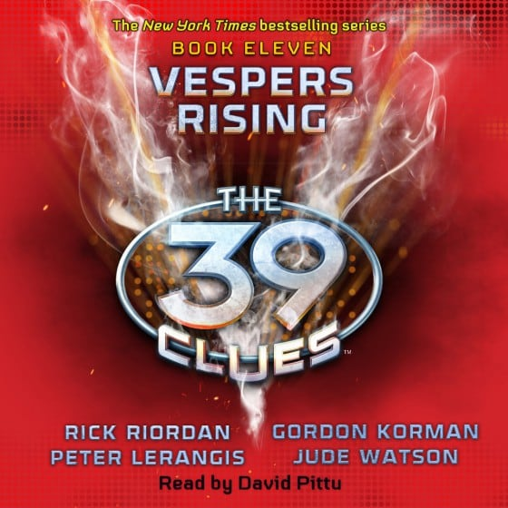 The 39 Clues (Book Eleven): Vespers Rising