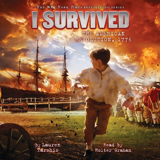 I Survived the American Revolution, 1776 (Book #15)