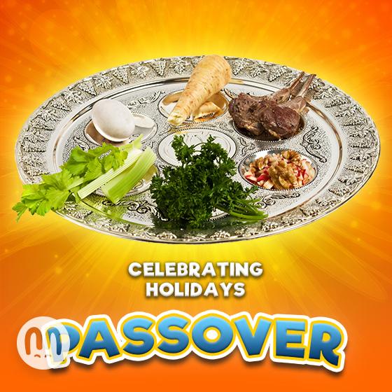 Celebrating Holidays: Passover