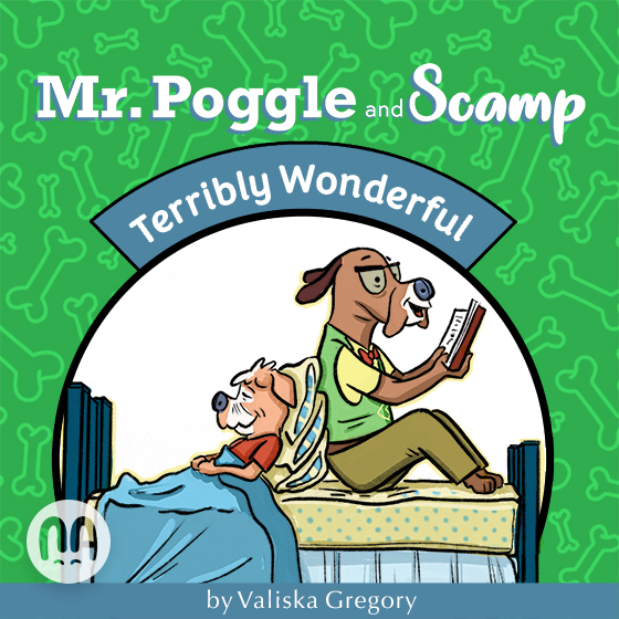 Terribly Wonderful (A Mr. Poggle and Scamp book)