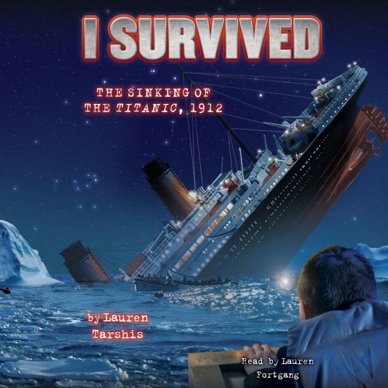 I Survived the Sinking of the Titanic, 1912 (Book #1)