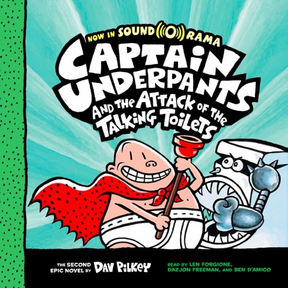 Captain Underpants and the Attack of the Talking Toilets (Book #2)