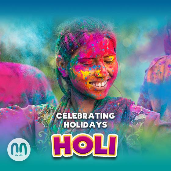 Celebrating Holidays: Holi