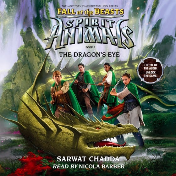 Spirit Animals: Fall of the Beasts Book 8: The Dragon's Eye
