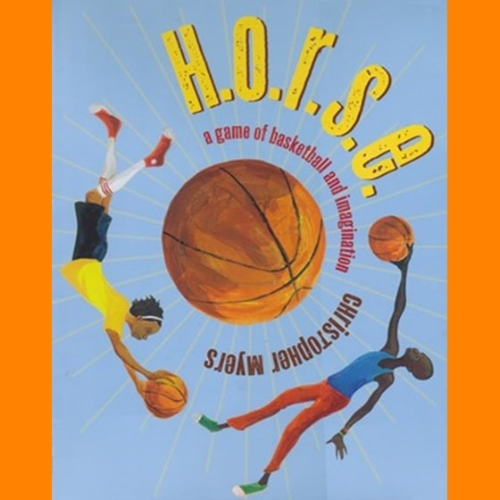 H.O.R.S.E. A Game of Basketball and Imagination