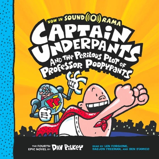 Captain Underpants and the Perilous Plot of Professor Poopypants (Book #4)