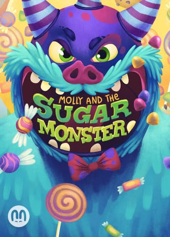 Molly and The Sugar Monster