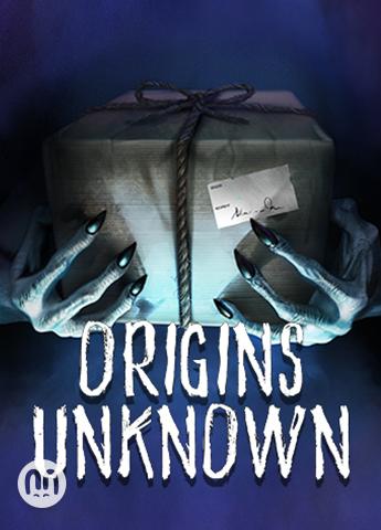 Origins Unknown